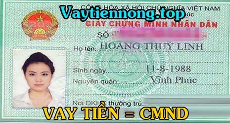 Vay tiền nhanh trong ngày bằng CMND có tiền mặt 30 phút
